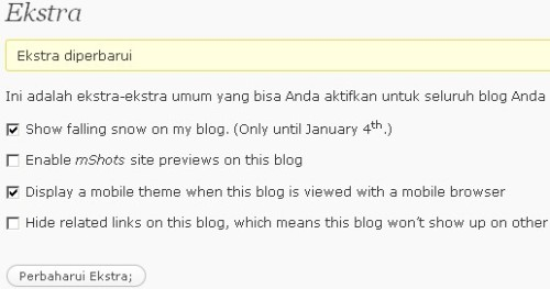 Cara menampilkan hujan salju di blog wordpress, klik dashboard, tampilan, ekstra, klik show falling snow on my blog